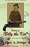 img - for History of 'Billy the Kid' (Classic Biography - Old West Classic) book / textbook / text book