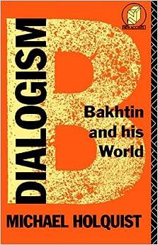 the dialogic imagination four essays by m. bakhtin Bakhtin, m m (1981) the dialogic imagination: four essays (m holquist, ed austin, tx: university of texas press bakhtin, m m records as genre.