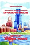 img - for Skyscraper Dreams: Early Exposure is Key (Dream Series) book / textbook / text book