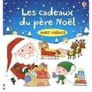 Livre à rabats : Les Cadeaux du Pere Noël