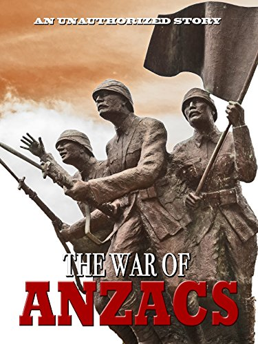 The War of Anzacs