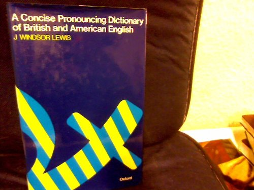 Concise Pronouncing Dictionary of British and American English