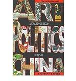 img - for [(Art and Politics in China, 1949-1984 * * )] [Author: Maria Galikowski] [Jan-1999] book / textbook / text book