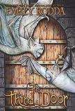 The Third Door (Golden Door) (0545429943) by Rodda, Emily
