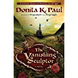 The Vanishing Sculptor: A Novelby Donita K. Paul