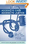 Access to Care, Access to Justice: Th...