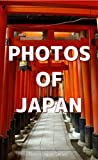 Photos of Japan (This is Japan Book 6)