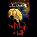 The Magic Hunt | L.L. Raand