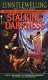 Stalking Darkness (0553575430) by Flewelling, Lynn