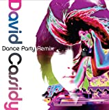echange, troc David Cassidy - Dance Party Remix