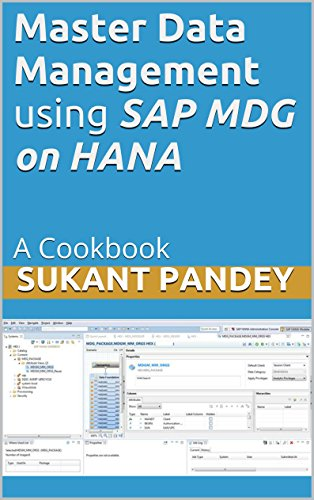 Master Data Management using SAP MDG on HANA: A Cookbook (SAP Data Management 1) (Sap Master Data Management compare prices)