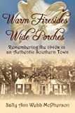 img - for Warm Firesides Wide Porches book / textbook / text book