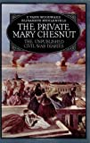 Image of The Private Mary Chesnut: The Unpublished Civil War Diaries (A Galaxy Book)