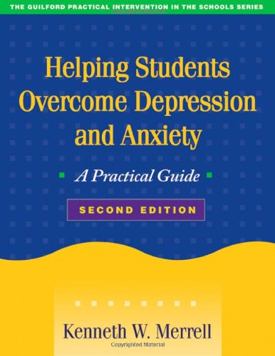 Helping Students Overcome Depression and Anxiety, Second...