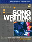 The Songwriting Sourcebook: How to Turn Chords into Great Songs Fully Updated and Expanded Edition