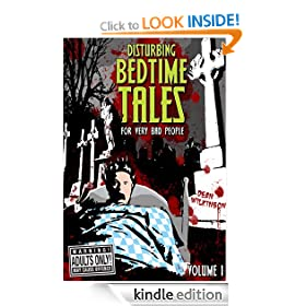 Disturbing Bedtime Tales (For Very Bad People)