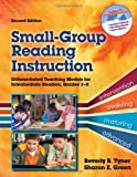 img - for Small-Group Reading Instruction: A Differentiated Teaching Model for Intermediate Readers, Grades 3-8 (Second Edition) book / textbook / text book