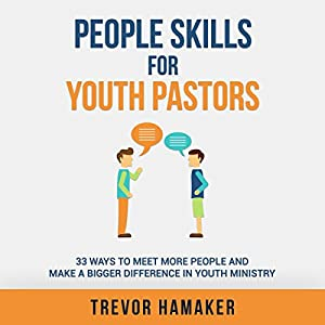 People Skills for Youth Pastors Audiobook