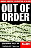 Out of Order: Arrogance, Corruption and Incompetence on the Bench (0465053750) by Boot, Max