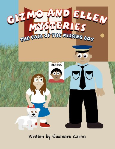 Gizmo and Ellen Mysteries: The Case of the Missing Boy PDF