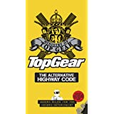 Top Gear: The Alternative Highway Codeby Ministry of Top Gear