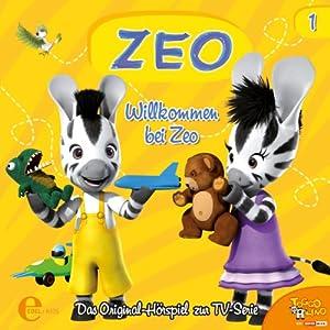 Willkommen bei Zeo (Zeo 1) Hörspiel