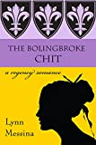 The Bolingbroke Chit: A Regency Romance (Love Takes Root Book 4)