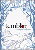 Temblor / Shiver (Wolves of Mercy Falls) Maggie Stiefvater