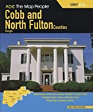 img - for ADC The Map People Cobb and North Fulton Counties, Georgia: Street Atlas book / textbook / text book