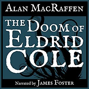 The Doom of Eldrid Cole Audiobook
