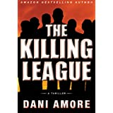 The Killing League (A Wallace Mack Thriller) ~ Dani Amore