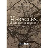 Heracles le lion de mycenespar Th�veny Jean