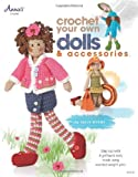 Sally Byrne Crochet Your Own Dolls & Accessories