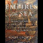 Empires of the Sea: The Contest for t...