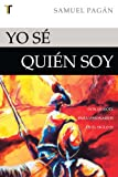 img - for Yo se quien soy (Spanish Edition) book / textbook / text book