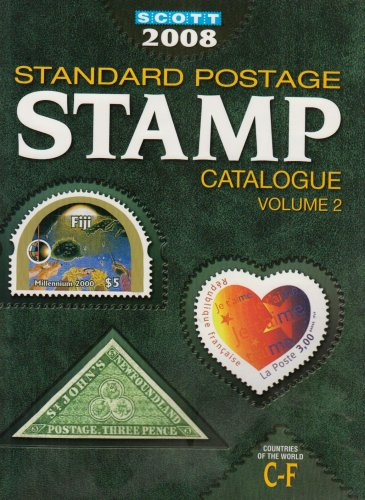 Scott 2008 Standard Postage Stamp Catalogue, Vol. 2: Countries of the World C-F