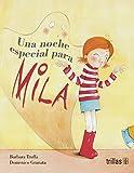 Una noche especial para Mila / A special night for Mila