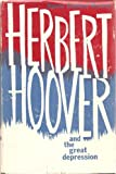 img - for Herbert Hoover and the Great Depression book / textbook / text book