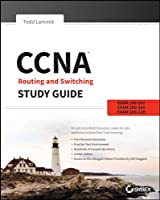CCNA Routing and Switching Study Guide: Exams 100-101, 200-101, and 200-120