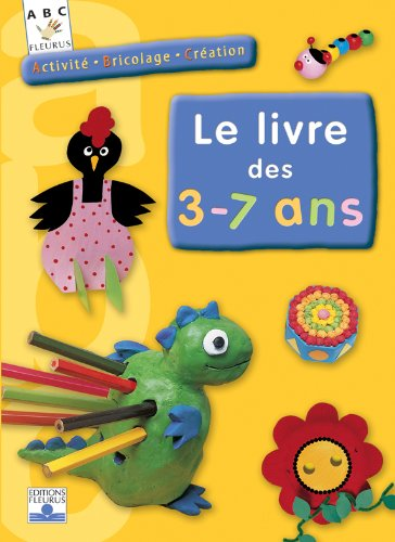 activit bricolage cr ation le livre des 3 7 ans. Black Bedroom Furniture Sets. Home Design Ideas