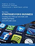 img - for Strategies for E-Business: Creating Value Through Electronic and Mobile Commerce Concepts and Cases book / textbook / text book