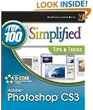 Adobe Photoshop CS3: Top 100 Simplified Tips & Tricks