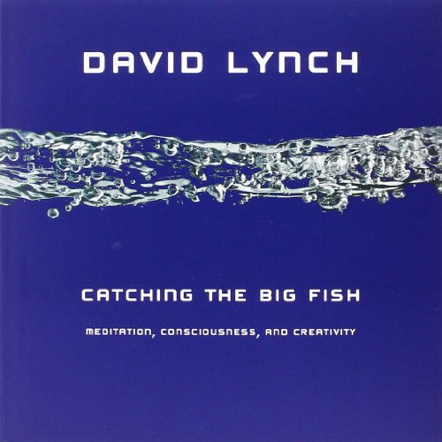 Catching the Big Fish: Meditation, Consciousness, and...