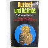 Aussaat und Kosmos. Spuren und Pl�ne au�erirdischer Intelligenzen.