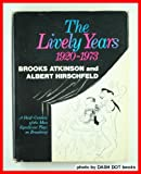 img - for The Lively Years, 1920-1973 book / textbook / text book