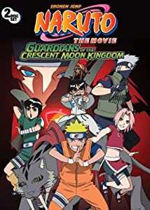 Naruto the Movie: Guardians of the Crescent Moon Kingdom
