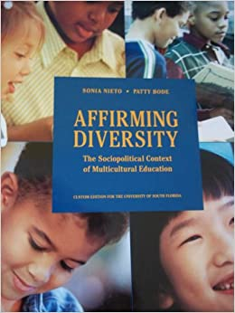 affirming diversity Chapter summary in chapter eleven: affirming diversity: implications for teachers, schools and families the responsibilities of teachers, schools and parents are examined through a critical.