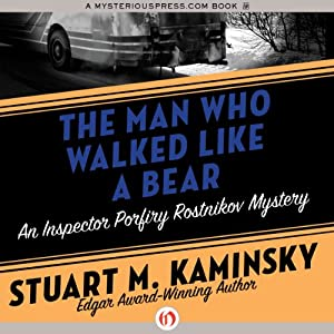 The Man Who Walked Like a Bear | [Stuart M. Kaminsky]