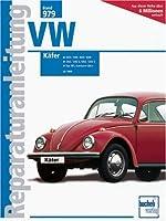 VW Käfer (Reparaturanleitungen) by buche...