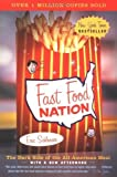 Image of Fast Food Nation: The Dark Side of the All-American Meal unknown Edition by Schlosser, Eric (2002)